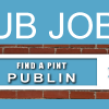 Pub jobs in Dublin- March 20th