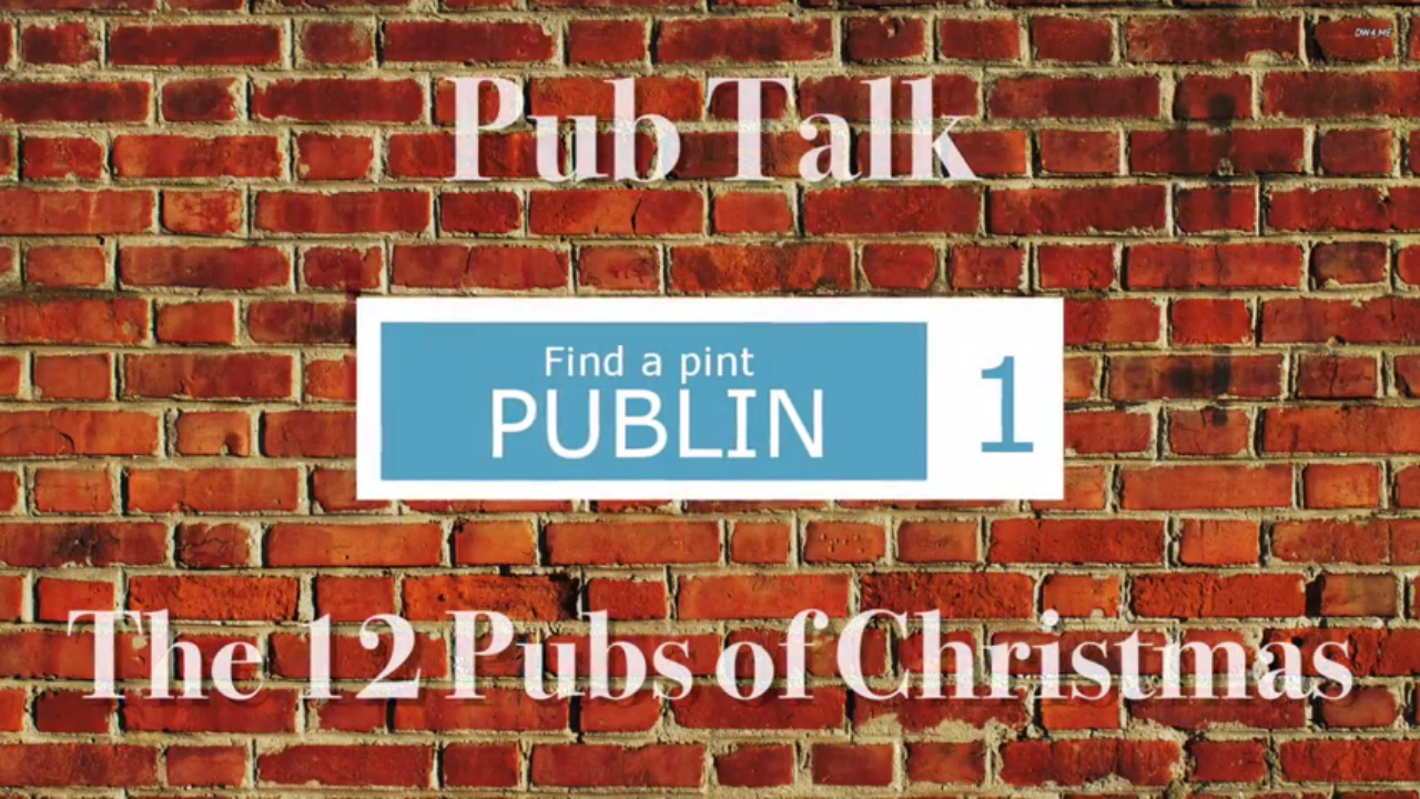 Where Did Christmas Come From.Video Where Did The 12 Pubs Of Christmas Come From Publin