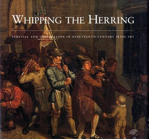 Thecover of the book 'Whipping the herring: Survival and celebration in 19th century Irish art. Image: Amazon.com