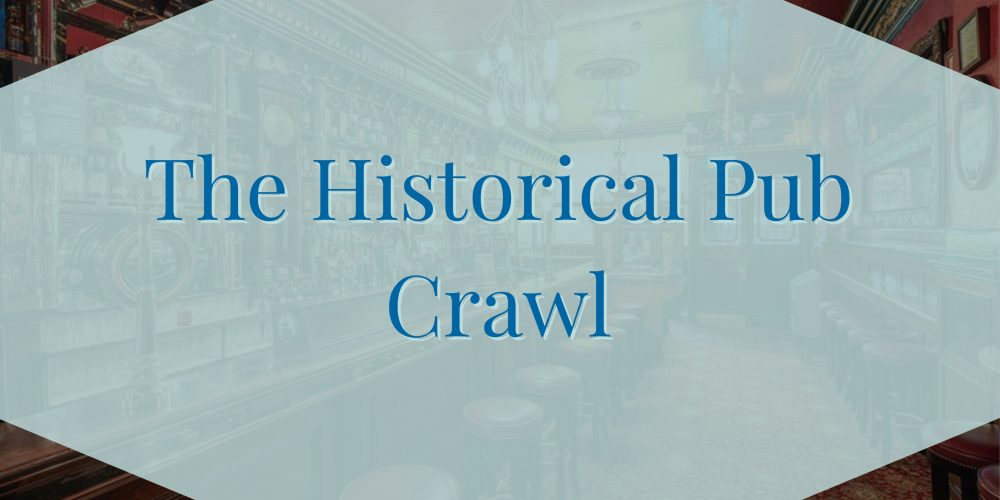The Historical Pub Crawl- Private Pub Crawls