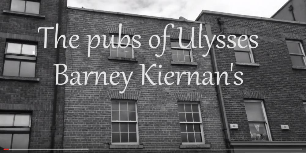VIDEO: The pubs of Ulysses: Barney Kiernan's