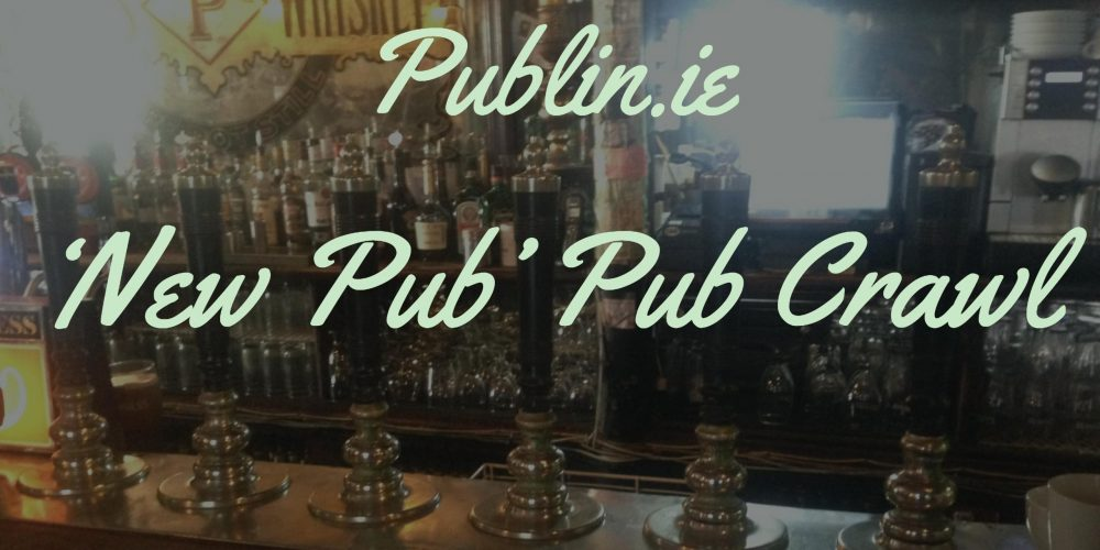 Find your next favourite pub on the 'New Pub' Pub Crawl. 14th Sep.