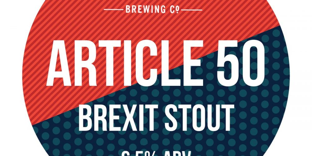 The Headline have a new 'Article 50 Brexit Stout'
