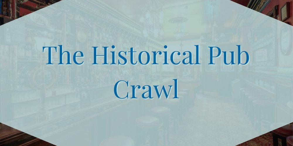 The Historical Pub Crawl- Private Pub Crawls