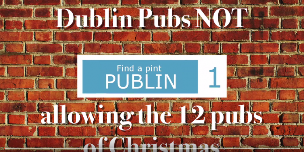 Video: Dublin pubs NOT allowing 12 pubs of Christmas groups.