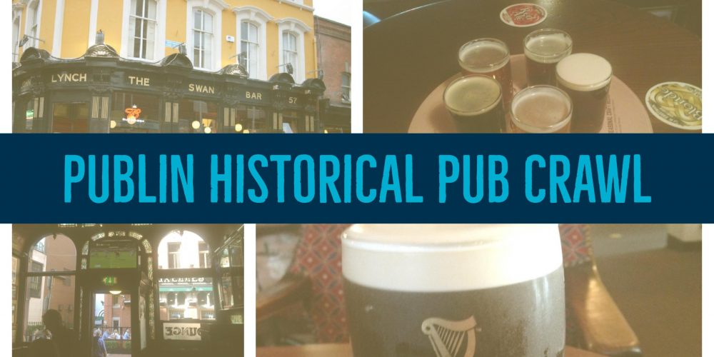 Join us on the Publin historical pub crawl.