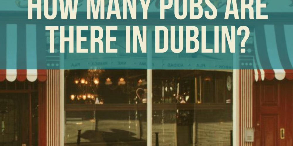 How many pubs are there in Dublin?