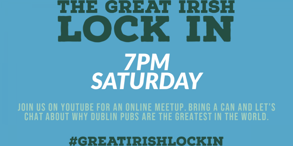 The Great Irish Lock In