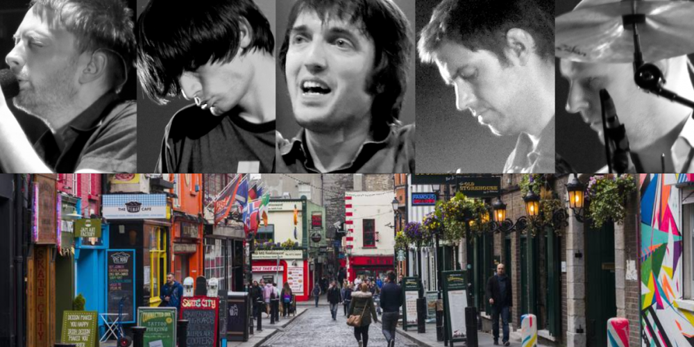 Radiohead's first gig was played in a Temple Bar Pub in 1993.