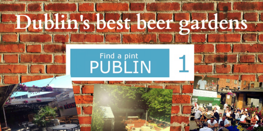 Video: Dublin's best beer gardens