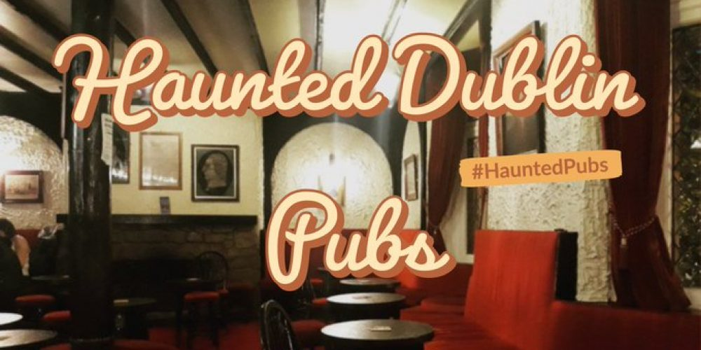 We walked around all of the Haunted Pubs in Dublin in one day. Here's how it went. #HauntedPubs