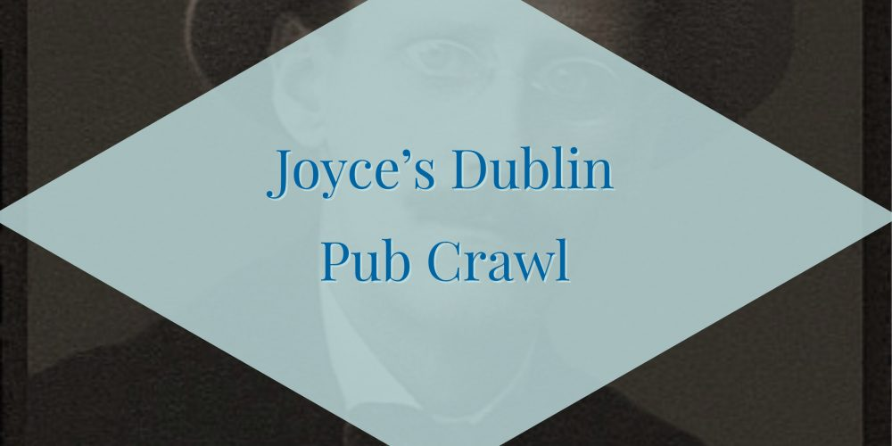 James Joyce's Dublin Pub Crawl- Private Pub Crawls