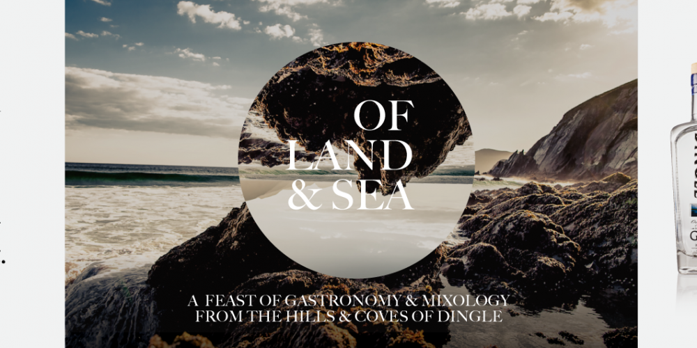 'Of Land & Sea'- A Feast of Gastronomy & Mixology from the hills and coves of Dingle