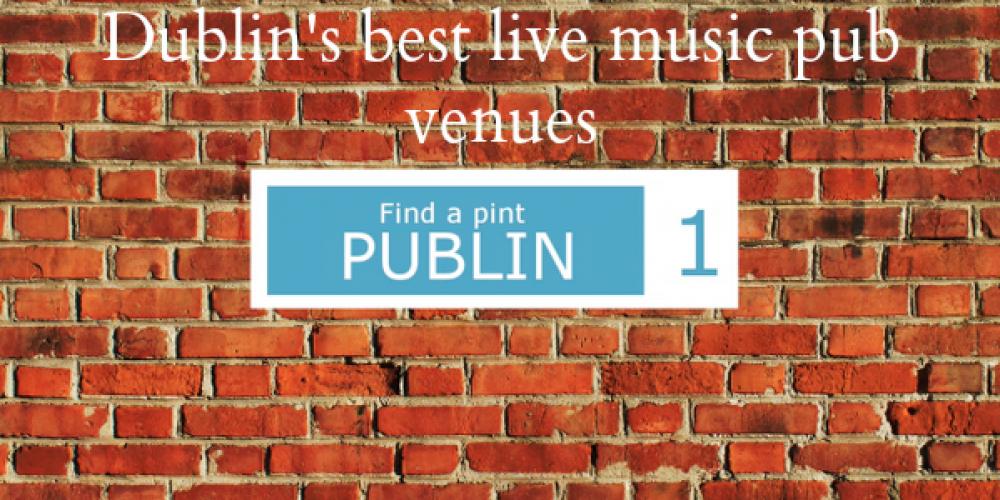 Video: Dublin's best live music pub venues