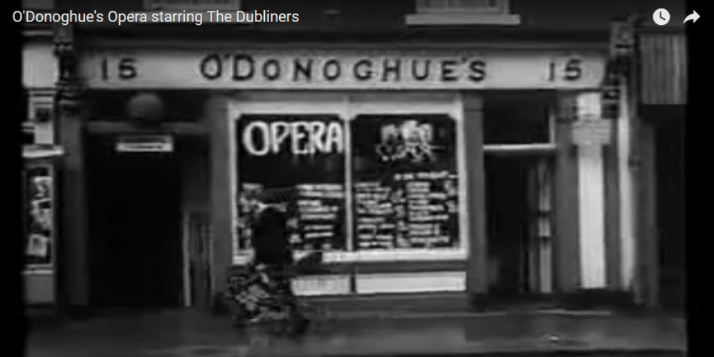 There's a 1965 Irish trad opera set in O'Donoghue's Pub, starring The Dubliners